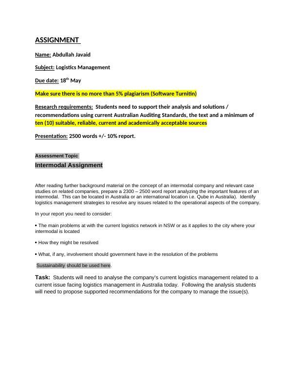 ASSIGNMENT. Name: Abdullah Javaid. Subject: Logistics M