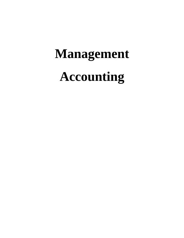 Managerial Accounting Assignment - Unilever