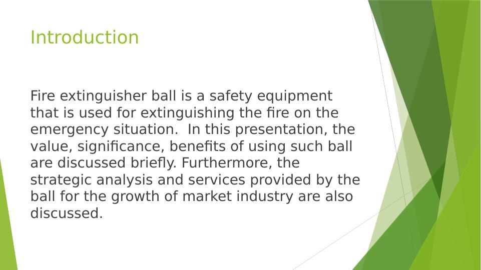 Fire Extinguisher Ball - Assignment